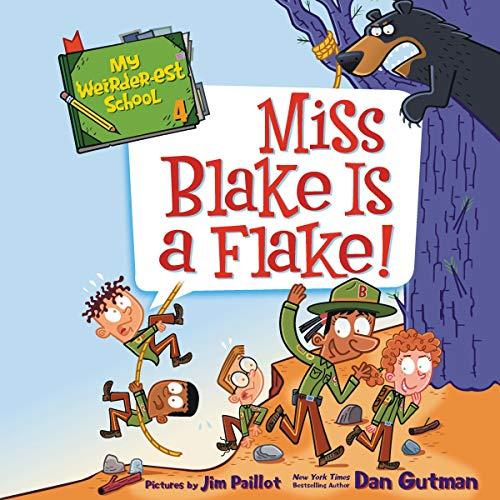 Miss Blake Is a Flake! audiobook cover art