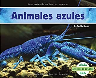 Animales azules (Animales de colores) (Spanish Edition)