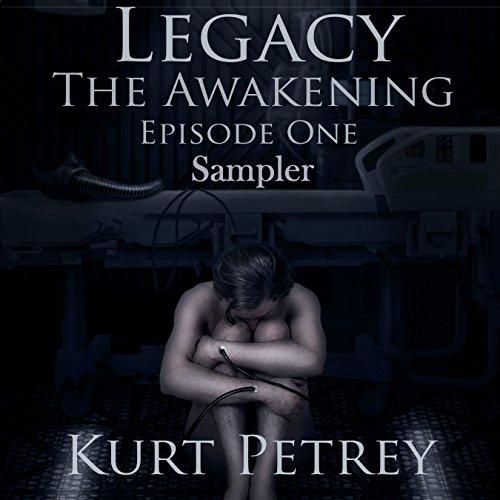 Legacy: The Awakening Sampler Episode One audiobook cover art