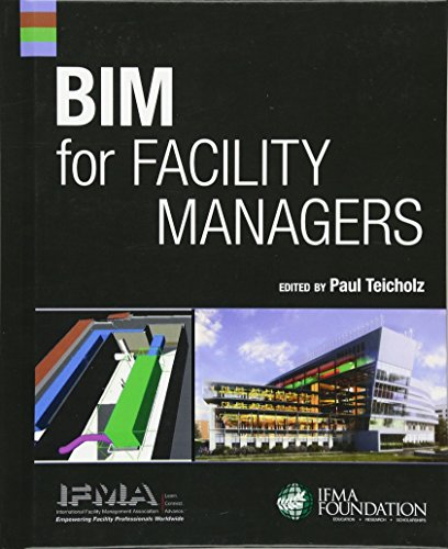 Compare Textbook Prices for BIM for Facility Managers 1 Edition ISBN 9781118382813 by IFMA,Teicholz, Paul