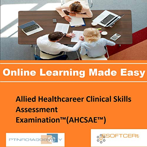 PTNR01A998WXY Allied Healthcareer Clinical Skills Assessment Examination(AHCSAE) Online Certification Video Learning Made...