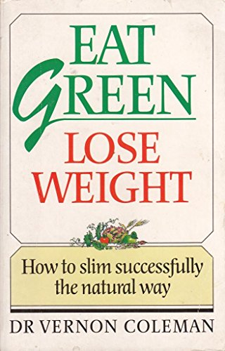 Eat Green - Lose Weigh