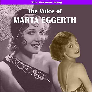The German Song: The Voice of Marta Eggerth