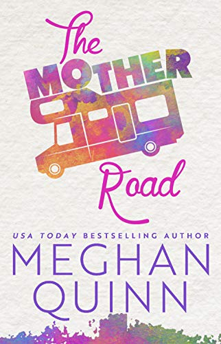 The Mother Road (English Edition)