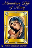 Miniature Life of Mary, Virgin and Mother