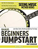 Banjo Beginners Jumpstart: Learn Basic Chords, Rhythms and Pick Your First Songs