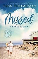 Missed: Rafael and Lisa (Cliffside Bay)