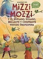 Mizzi Mozzi Y El Soplado, Volado, Brillante Y Chispeante Vestido Trapeopera (Descubra Inglés)
