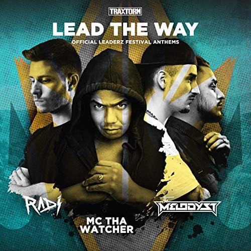 The Melodyst & Radi feat. MC Tha Watcher