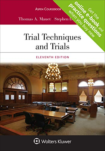 Compare Textbook Prices for Trial Techniques and Trials Aspen Coursebook Series 11 Edition ISBN 9781543825312 by Mauet, Thomas A.,Easton, Stephen D.