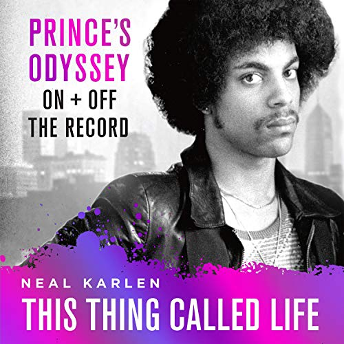 This Thing Called Life Audiobook By Neal Karlen cover art