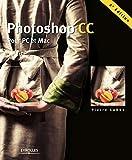 Photoshop CC - Pour PC et Mac