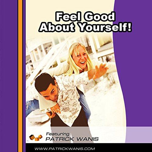 Feel Good About Yourself! audiobook cover art