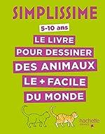 Simplissime - Le livre pour dessiner des animaux le + facile du monde de Lise Herzog