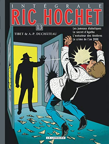 Intégrale Ric Hochet - tome 13 - Intégrale Ric Hochet 13
