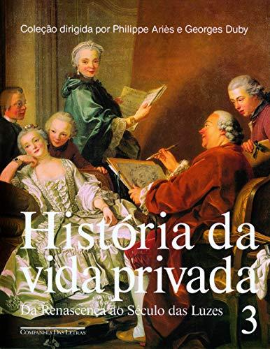 História da vida privada (volume 3)