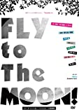 FLY to The MOON![DVD]