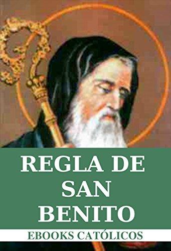 Regla del Gran Padre y Patriarca San Benito: 1850