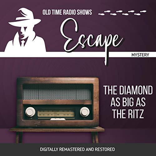 Escape: The Diamond as Big as the Ritz audiobook cover art