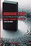 Biomagnetismo: El sistema de Recalibración Cuerpo, Mente y Espíritu: Terapia con Imanes