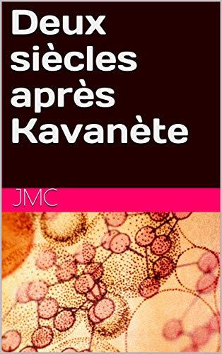 Deux siècles après Kavanète (French Edition)