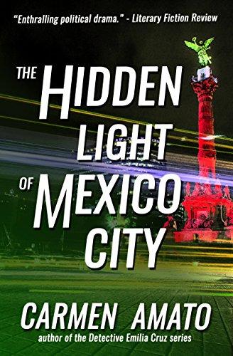 Book: The Hidden Light of Mexico City by Carmen Amato