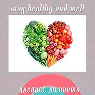 Stay Healthy and Well Hypnosis audiobook cover art