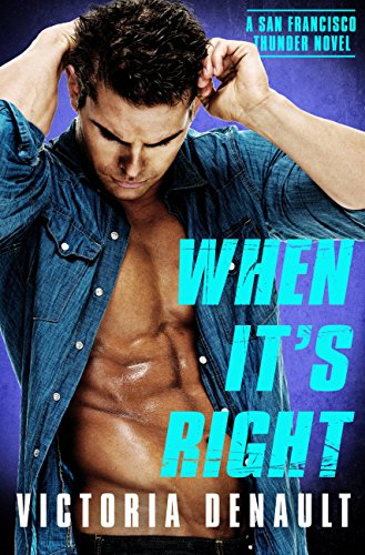 When It's Right (San Francisco Thunder Book 3)