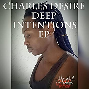Deep Intentions EP