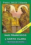 San Francisco y santa Clara: 2ª Edición (Testigos de Cristo)