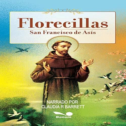 『Florecillas: San Francisco de Asís [Small Flowers: Saint Francis of Assisi]』のカバーアート