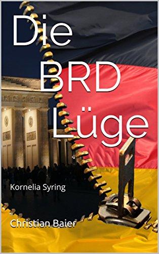 Die BRD Lüge: Kornelia Syring