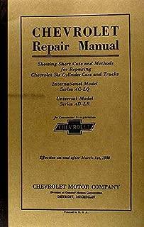 FULLY ILLUSTRATED 1929_1930 CHEVROLET CAR & TRUCK REPAIR SHOP & SERVICE MANUAL - FOR AC-LQ , Universal Model AD-LR Phaeton, Roadster, Coupe, Sedan, Coach, Convertible Landau, Cabriolet, Sedan Delivery, 1/2 ton & 1 1/2 ton