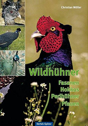 Wildhühner - Fasanen, Hokkos, Perlhühner, Pfauen