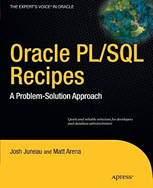 Oracle and PL/SQL Recipes: A Problem-Solution Approach (Expert's Voice in Oracle)