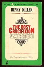 The Rosy Crucifixion