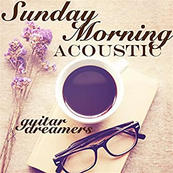 Sunday Morning Acoustic
