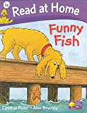 Read at Home: Funny Fish, Level 1a (Read at Home Level 1a)