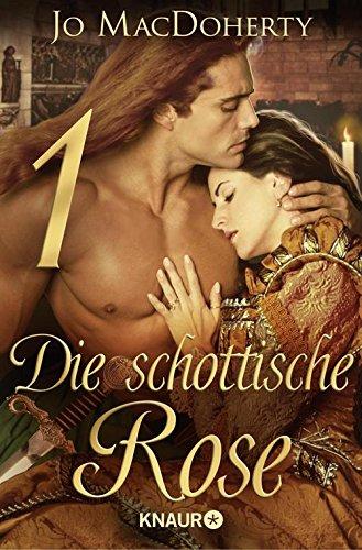 Die schottische Rose 1: Serial Teil 1
