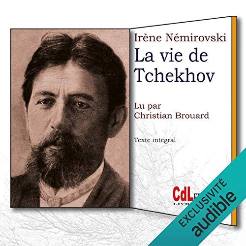 Couverture de La vie de Tchekhov