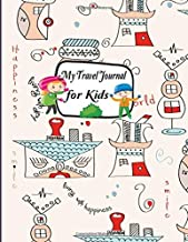 My Travel Journal: Vacation Diary for Kids Children. Writing a story with Lined Journal ,Drawing Boxes. Capture Scrapbook Memory Book Keepsake ... Notebook Diary Boy Girl Child) (Volume 1)