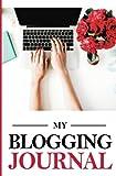 My Blogging Journal