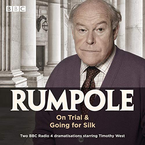 Rumpole: On Trial & Going for Silk cover art