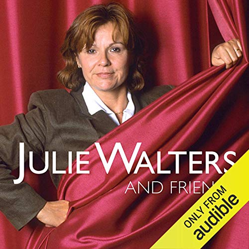 Julie Walters and Friends  By  cover art