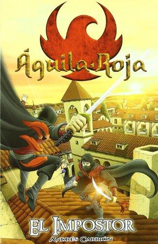 Impostor,El: Águila Roja - Tú decides la aventura 1