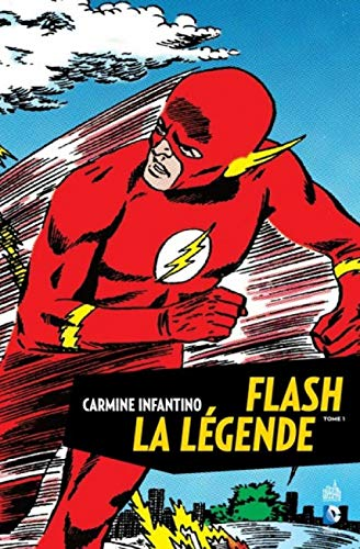 FLASH LA LEGENDE - Tome 1