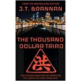 THE THOUSAND DOLLAR TRIAD: Colt Ryder Takes on the Triads on the Streets of San Francisco (English Edition)