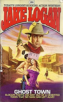 Ghost Town - Book #181 of the Slocum