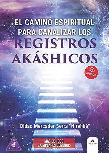 El camino espiritual para canalizar los registros akáshicos