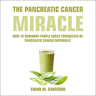 "Couverture de The Pancreatic Cancer ""Miracle"""